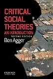 Critical Social Theories, Agger, Ben, 0199945810