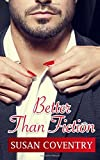 Better Than Fiction by  Susan Coventry in stock, buy online here