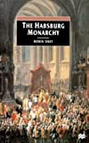 The Habsburg Monarchy, C. 1765-1918: From Enlightenment to Eclipse