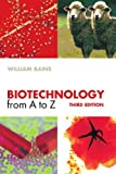 img - for Biotechnology from A to Z by William Bains (2004-01-29) book / textbook / text book