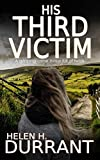 img - for HIS THIRD VICTIM a gripping crime thriller full of twists book / textbook / text book