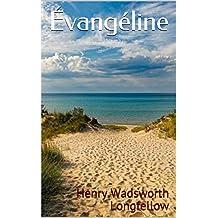 Évangéline (French Edition)