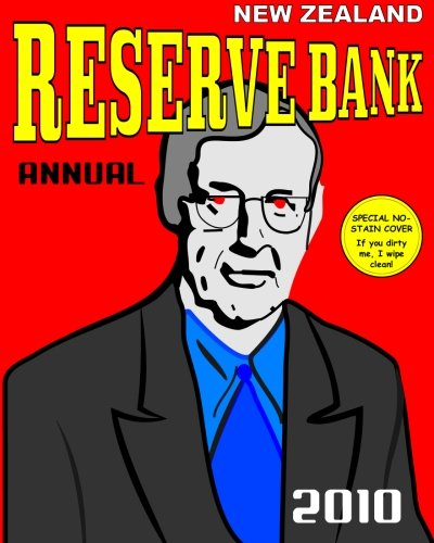 - New Zealand Reserve Bank Annual 2010