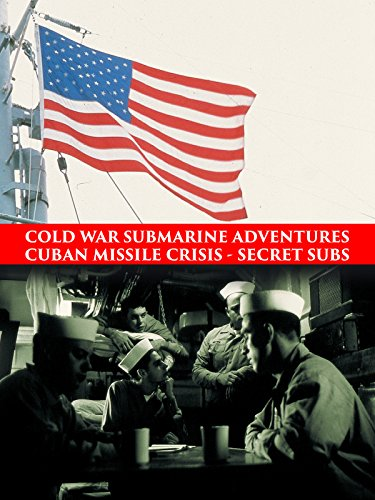 Sub Missile - Cold War Submarine Adventures: Cuban Missile Crisis - Secret Subs
