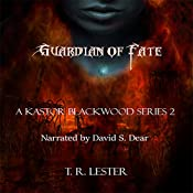 Guardian of Fate: Revelation, Book 2 | T. R. Lester