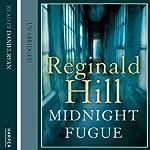 Midnight Fugue: Dalziel and Pascoe Series, Book 24 | Reginald Hill