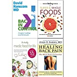 img - for back in control, hidden healing powers of super & whole foods, healthy medic food for life and healing back pain 4 books collection set - a surgeon s roadmap out of chronic pain book / textbook / text book