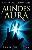Aundes Aura (The Válkia Chronicles)