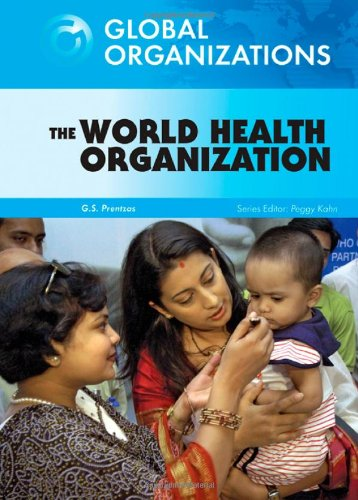The World Health Organization (Global Organizations)