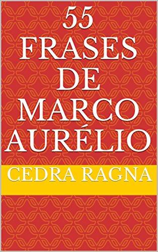 Amazoncom 55 Frases De Marco Aurélio Portuguese Edition