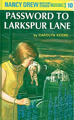 (The Password to Larkspur Lane (Nancy Drew, Book 10) )