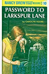 Nancy Drew 10: Password to Larkspur Lane Hardcover