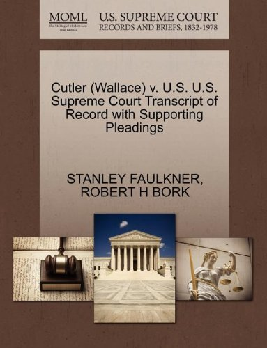 Cutler (Wallace) v. U.S. U.S. Supreme Court Transcript of Record with Supporting Pleadings