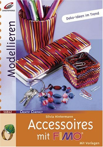 Accessoires mit Fimo