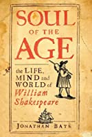 Soul Of The Age: The Life Mind And World Of