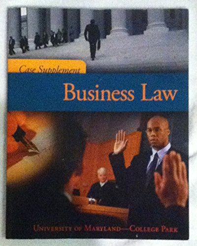 Business Law: Case Supplement (UMD edition)