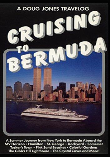 A Doug Jones Travelog - Crusing to Bermuda