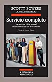 img - for Servicio completo (Cronicas Anagrama) (Spanish Edition) book / textbook / text book