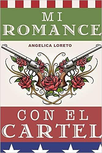 Amazon.com: Mi Romance Con El Cartel (Spanish Edition ...