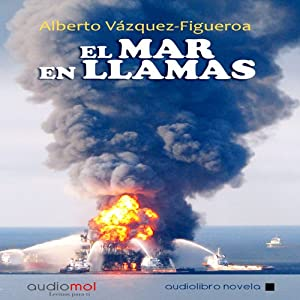 El mar en llamas [The Sea in Flames] Audiobook
