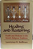 Healing and Restoring 9780029237915