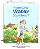 Where Does Water Come From? (Clever Calvin)