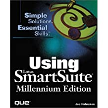 Using Lotus Smartsuite Millennium Edition (Using...) by Joe Habraken (1998-09-02)