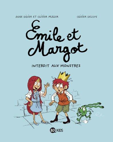 Emile et Margot n° 01<br /> Interdit aux monstres