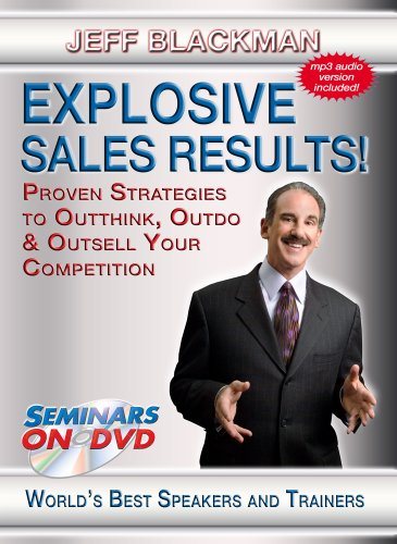 Explosive Sales Results! - Proven Strategies to OutThink, OutDo and OutSell Your Competition - Seminars On Demand Sales Training Skills Video - Speaker Jeff Blackman - Includes Streaming Video + DVD + Streaming Audio + MP3 Audio - Works with All Devices