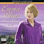 Three Bites of the Cherry | Emma Blair
