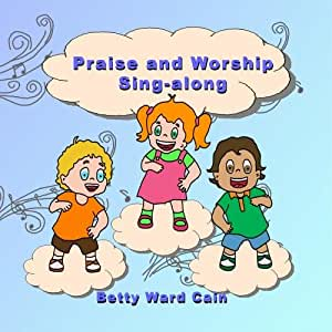 Praise and Worship Sing-Along