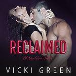 Reclaimed | Vicki Green