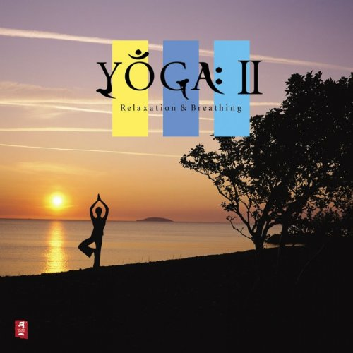 Yoga II: Relaxation & Breathin...