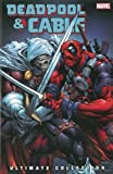img - for Deadpool & Cable Ultimate Collection - Book 3 (Deadpool and Cable) by Fabian Nicieza (2010-10-06) book / textbook / text book