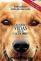 Quatro vidas de um cachorro: Todo cachorro existe por uma razão