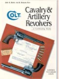 Colt Cavalry and Artillery Revolvers, John A. Kopec and H. Sterling Fenn, 1882824091