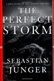 The Perfect Storm, Sebastian Junger, 039304016X