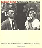 img - for Ben Shahn's New York: The Photography of Modern Times book / textbook / text book