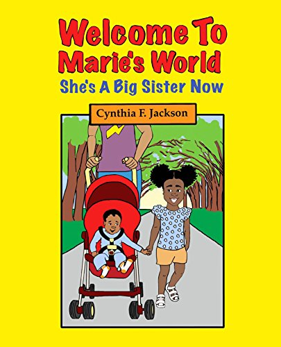 Welcome To Marie's World: She's A Big Sister Now (English Edition)