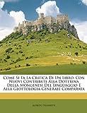 Come Si Fa la Critica Di un Libro, Alfredo Trombetti, 1146262280