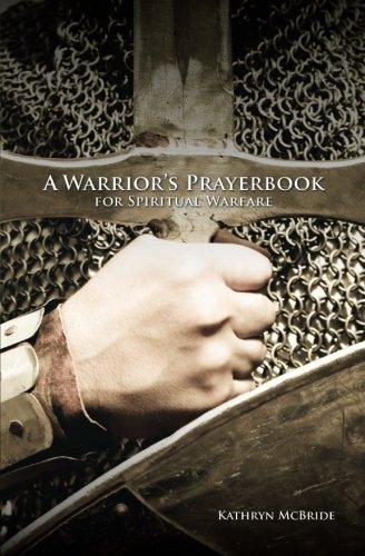Download A Warrior's Prayerbook for Spiritual Warfare PDF