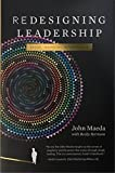 Redesigning Leadership (Simplicity: Design, Technology, Business, Life) by John Maeda (2011-04-25)