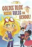 Goldie Blox Rules the School! (GoldieBlox) (A Stepping Stone Book(TM))