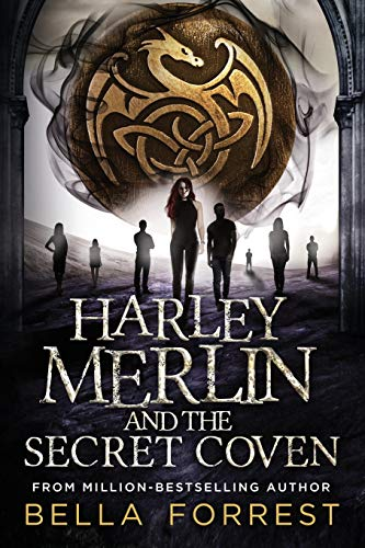 Harley Merlin and the Secret Coven (Volume 1) [Forrest, Bella] (Tapa Blanda)