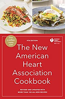 Book Cover: The New American Heart Association Cookbook, 9th Edition: Revised and Updated with More Than 100 All-New Recipes
