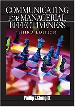 Communicating for Managerial Effectiveness by Phillip G. Clampitt (2004-07-20)