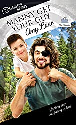 Manny Get Your Guy (Dreamspun Desires Book 37)