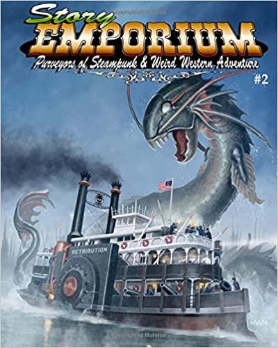 Book Story Emporium 2: Purveyors of Steampunk and Weird Western Adventure