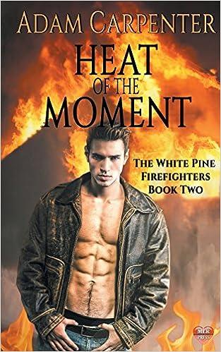 White Heat (Firefighter Book 1)