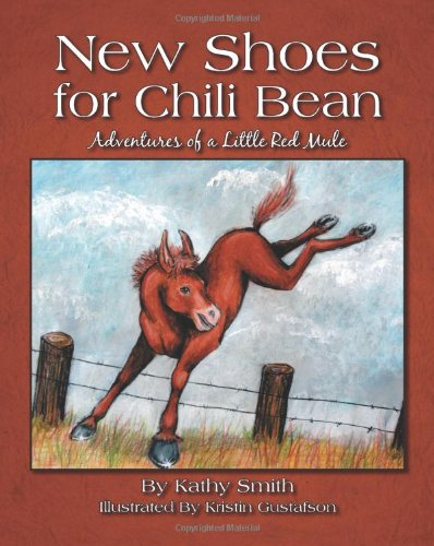 Read Online New Shoes for Chili Bean: Adventures of a Little Red Mule pdf